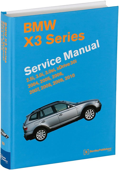 T#211231 - TMS211231 - Bentley Service & Repair Manual - E83 X3 BMW (2004-2010) - Bentley - BMW