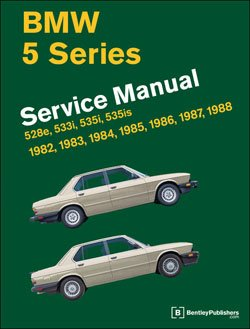 T#3784 - B588 - Bentley Service & Repair Manual - E28 BMW 5-series (1982-1988) - Bentley - BMW