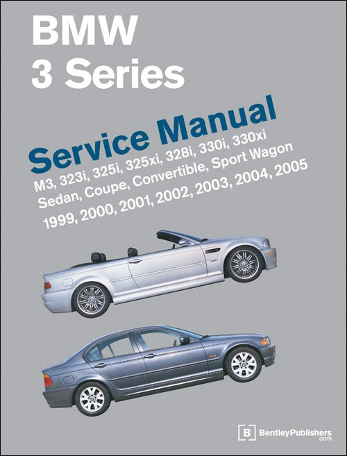 T#4102 - TMS4102 - Bentley Service & Repair Manual - E46 BMW 3 Series (1999-2005) (B301 / B305) - Bentley - BMW