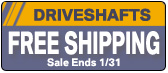 Free Shipping on Rebuilt Driveshafts