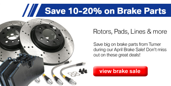 Turner April Brake Sale