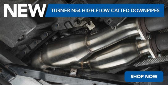 New Turner N54 Downpipes